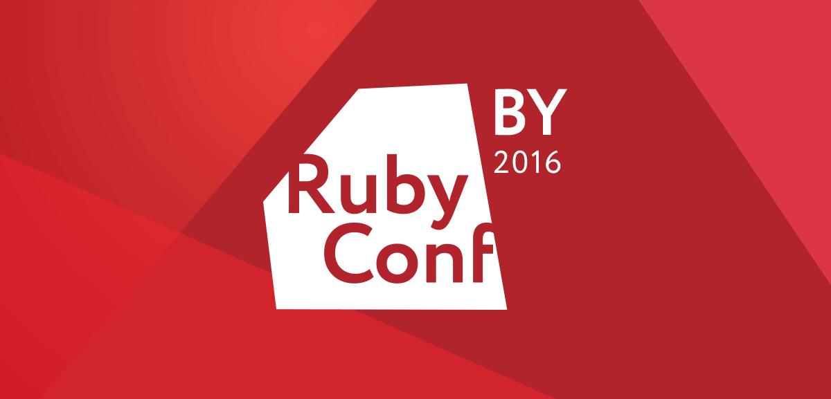 Ruby Conference 2016 Minsk